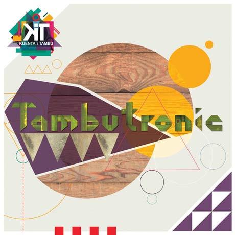 Kuenta i Tambú Tambutronic