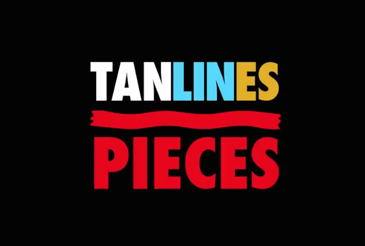 "Tanlines ""Pieces"" (video)"