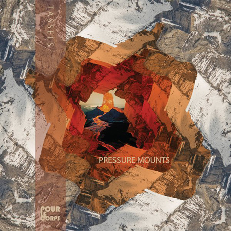 Tassels Announces 'Pressure Mount' LP