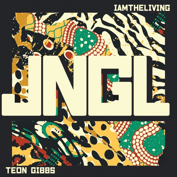 Vancouver's IAMTHELIVING and Teon Gibbs Put a Soulful Spin on Heady Themes on 'JNGL'