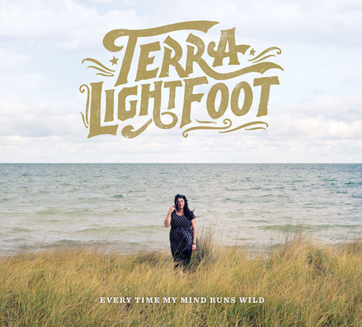 Terra Lightfoot 'Every Time My Mind Runs Wild' (album stream)