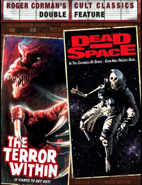 Roger Corman's Cult Classics: The Terror Within / Dead Space Thierry Notz / Fred Gallo