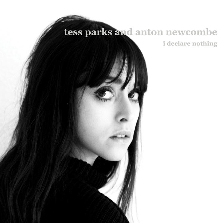 Tess Parks & Anton Newcombe I Declare Nothing