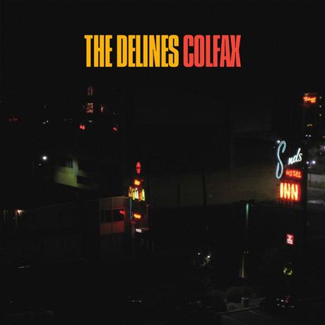 The Delines Colfax