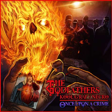 The Godfathers (Necro and Kool G Rap) Once Upon a Crime