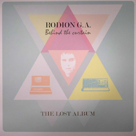 Rodion G.A. Behind The Curtain - The Lost Album