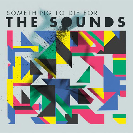 The Sounds Something to Die For