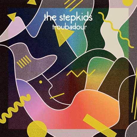 The Stepkids Troubadour