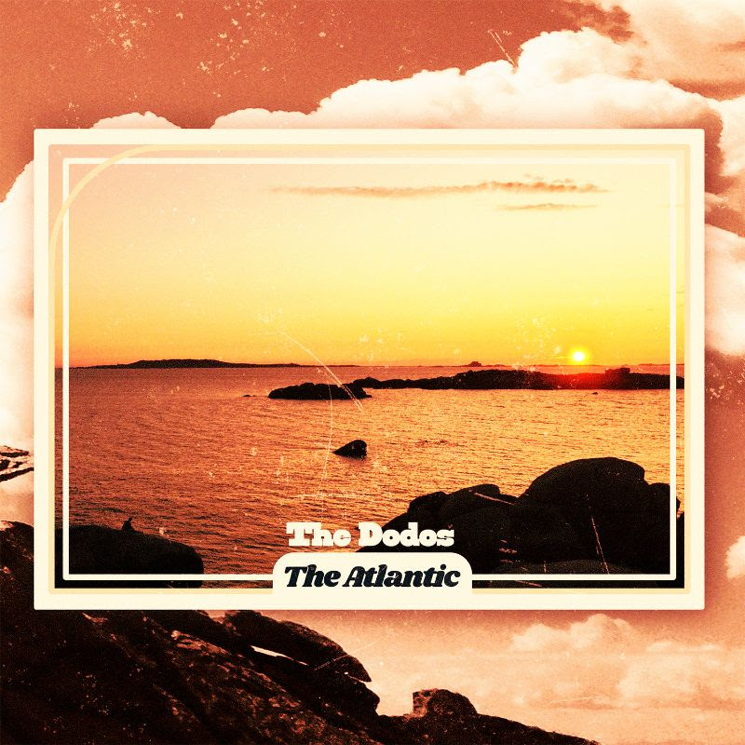 "The Dodos Share New Single ""The Atlantic"""