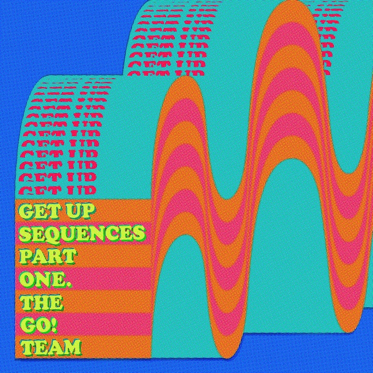 The Go! Team's 'Get Up Sequences Part One' Is a Reminder That Twee Indie Kids Need Pump-Up Jams Too