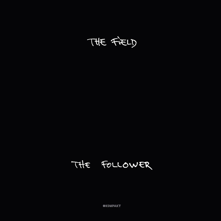 The Field 'The Follower' (album stream)