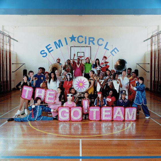 The Go! Team Semicircle
