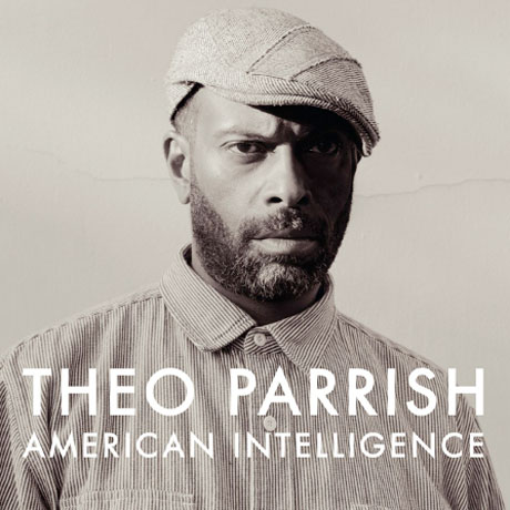 Theo Parrish Unveils 'American Intelligence' Album