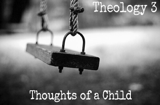 "Theology 3 ""Thoughts of a Child"" / ""ANY1"""