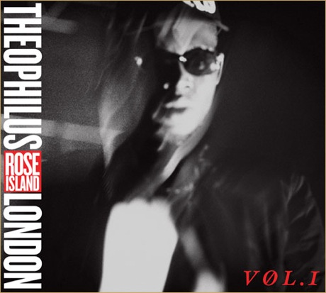 Theophilus London 'Rose Island Vol. 1' (mixtape)