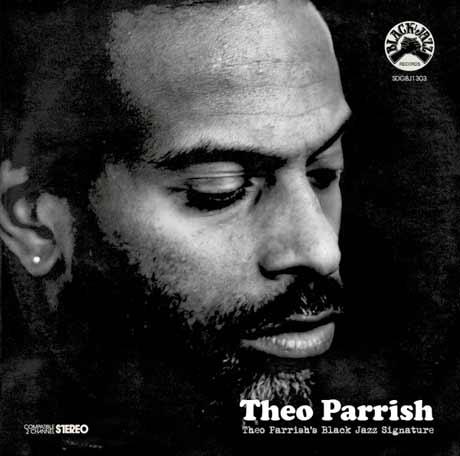 Theo Parrish Theo Parrish's Black Jazz Signature