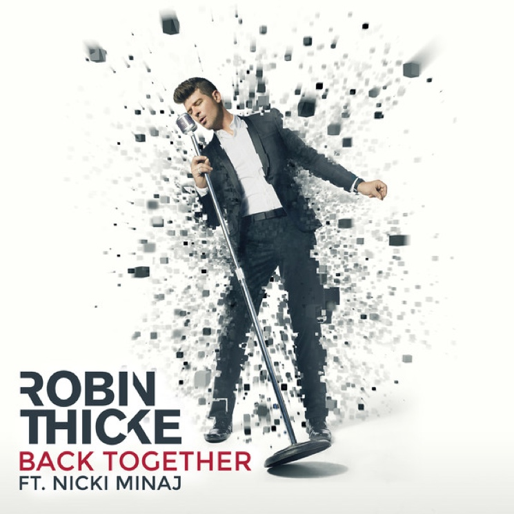 Robin Thicke 'Back Together' (ft. Nicki Minaj)