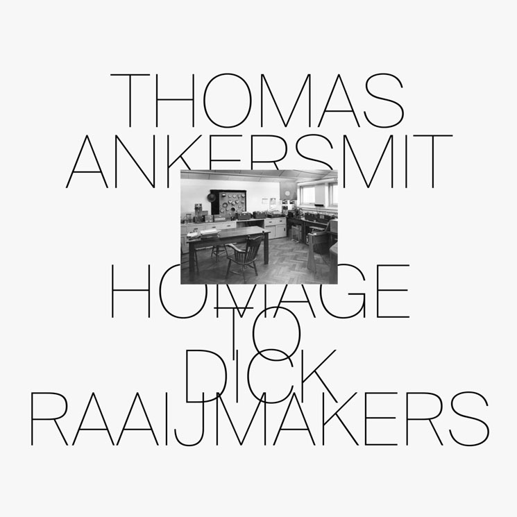 Thomas Ankersmit Homage to Dick Raaijmakers