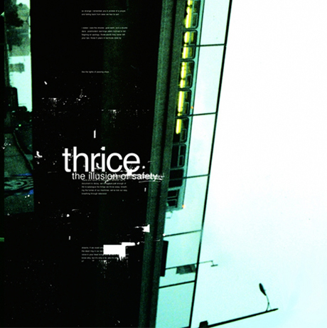 Thrice Announce 10th Anniversary Vinyl Reissue of 'The Illusion of Safety'