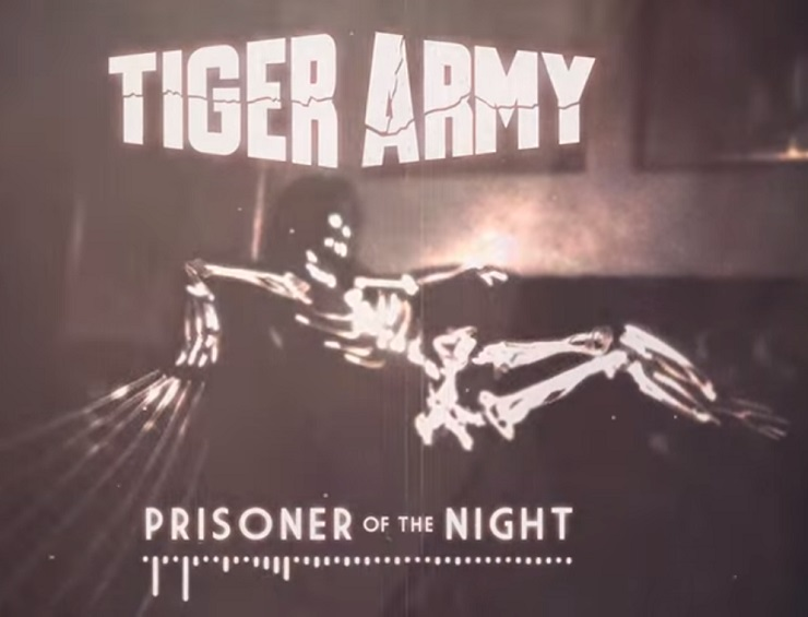 "Tiger Army ""Prisoner of the Night"""