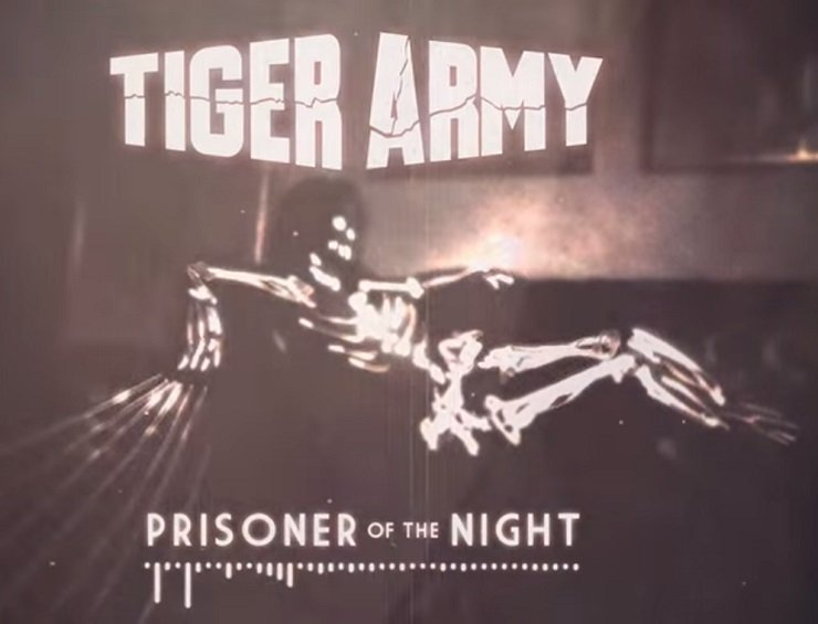 Tiger Army 'Prisoner of the Night'