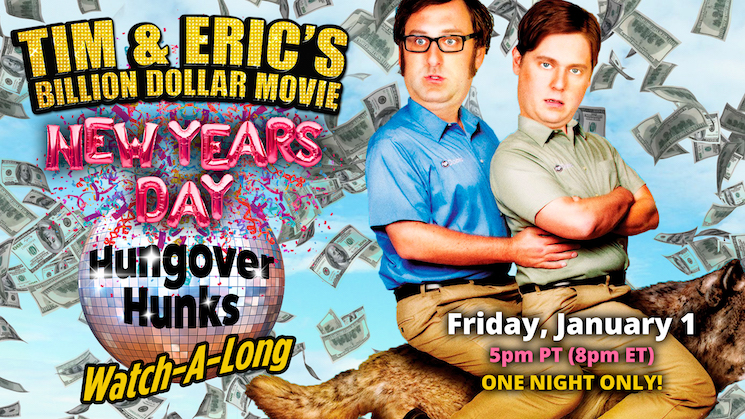 Tim and Eric Will Host a 'Billion Dollar Movie' Watch-Along Stream on New Year's Day