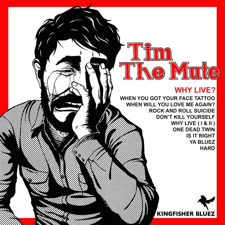 Tim the Mute 'Why Live?' (album stream)