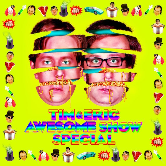 Tim and Eric Bring Back 'Awesome Show' for Anniversary Special