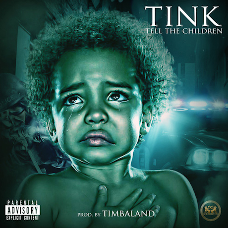 Tink 'Tell the Children' (prod. by Timbaland)