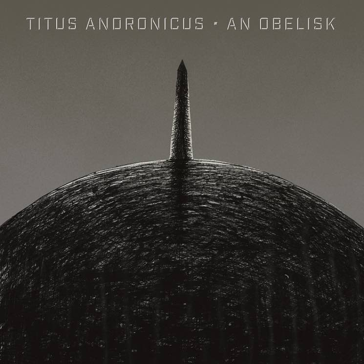 ​Titus Andronicus Reveal New Album 'An Obelisk'