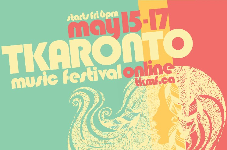 Tkaronto Music Festival Goes Online with DJ Shub, Digging Roots, William Prince
