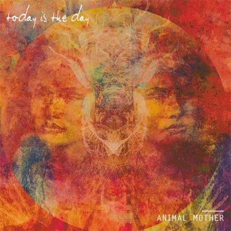 Today Is the Day 'Animal Mother' (album stream)
