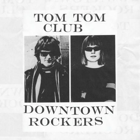 Tom Tom Club Ready 'Downtown Rockers' EP