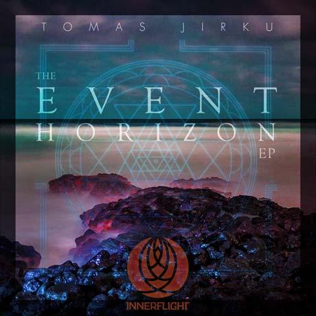 Tomas Jirku Event Horizon EP