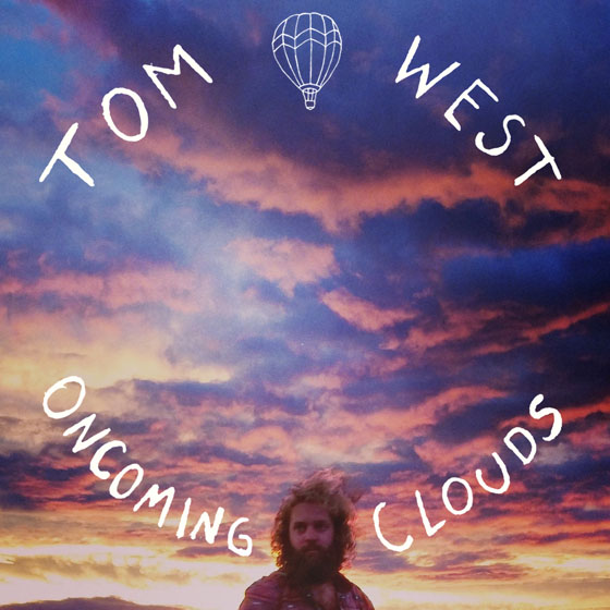 Tom West 'Oncoming Clouds' (EP stream)
