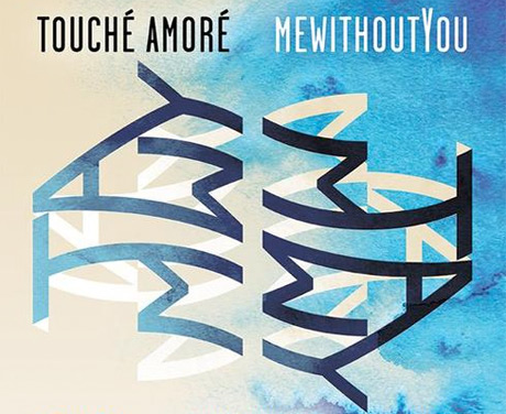 Touché Amoré Announce North American Tour with mewithoutYou