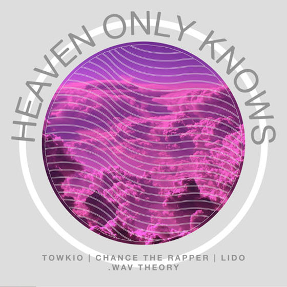 "Towkio ""Heaven Only Knows"" (ft. Chance the Rapper)"