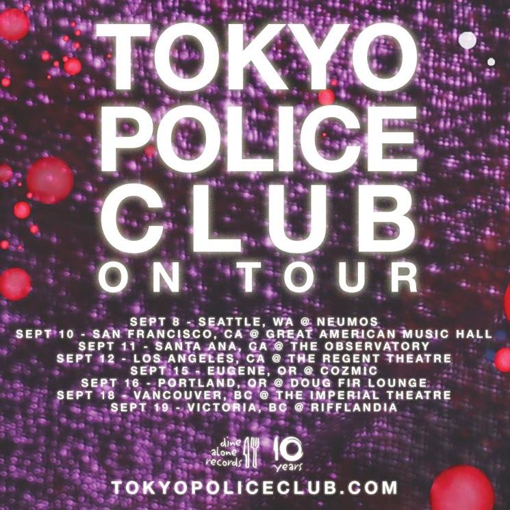 Tokyo Police Club Book West Coast Tour