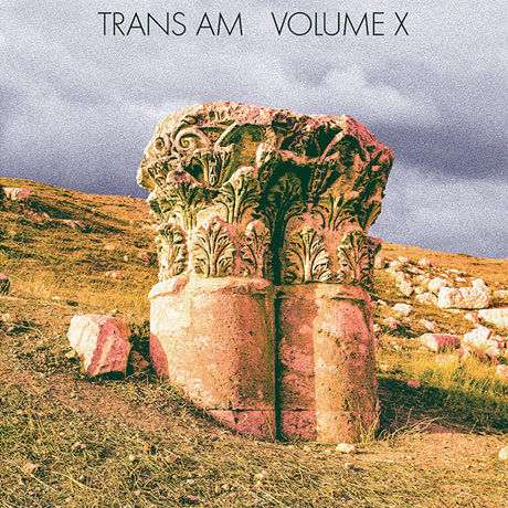 Trans Am Return with 'Volume X'