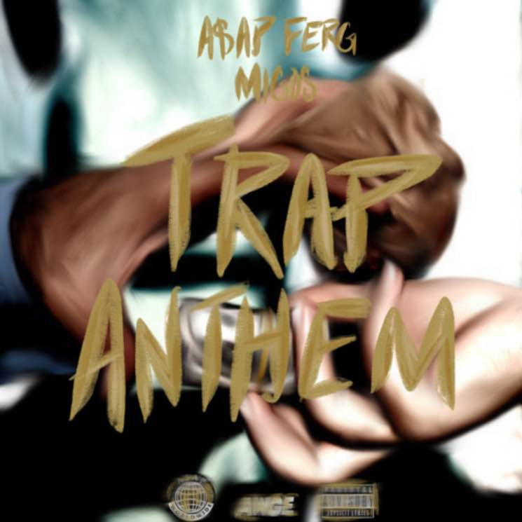 "A$AP Ferg ft. Migos ""Trap Anthem"""