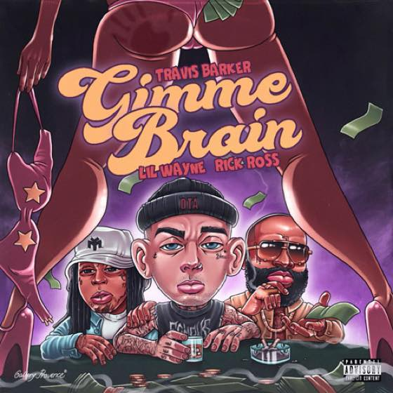 "​Travis Barker Drops ""Gimme Brain"" with Lil Wayne and Rick Ross"