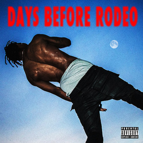 Travi$ Scott 'Days Before Rodeo' (mixtape)