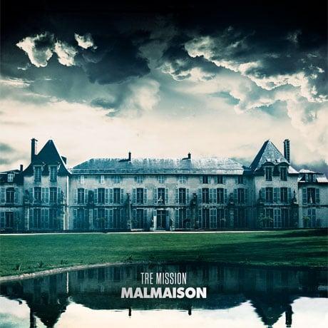 Tre Mission 'Malmaison' (mixtape)