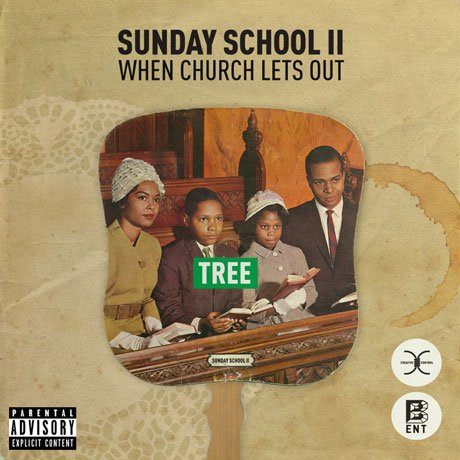 Tree 'Sunday School II: When Church Lets Out' (mixtape)
