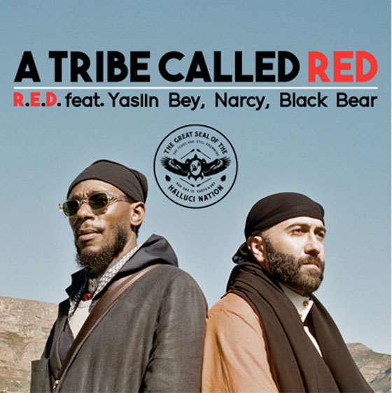 "A Tribe Called Red ""R.E.D."" (ft. Yasiin Bey, Narcy & Black Bear)"