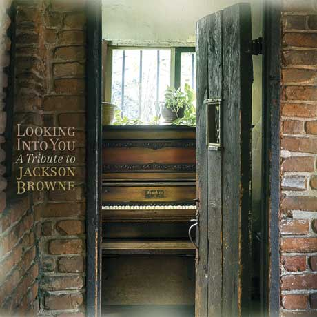 Various Artists Looking Into You: A Tribute to Jackson Browne