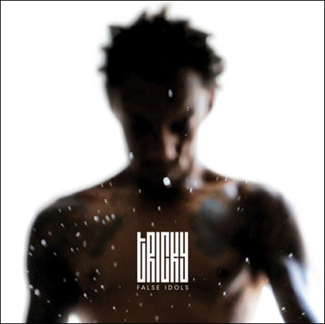 Tricky Returns with 'False Idols'