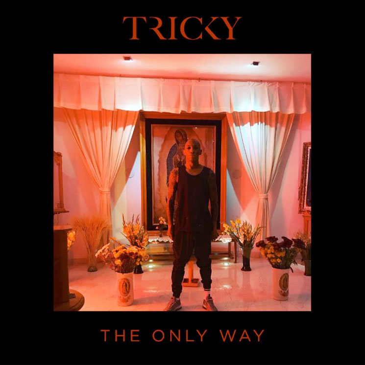 Tricky 'The Only Way'