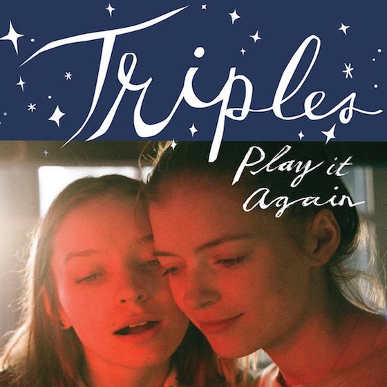 Triples 'Play It Again' (EP stream)