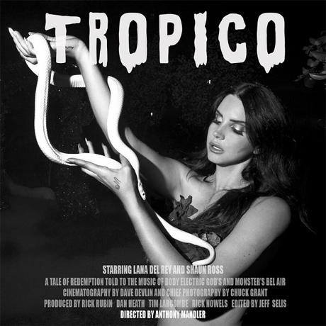 Lana Del Rey to Release 'Tropico' Short Film